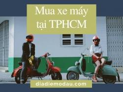 Mua xe máy tại TPHCM